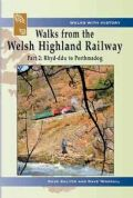Walks from the Welsh Highland Railway - Part 2. Rhyd-Ddu to Porthmadog